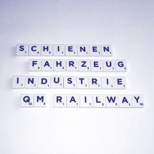Qualitätsmanagement in der Schienenfahrzeug-Industrie / QM-Railway - QM-Beratung Rhein S.Q.M. GmbH